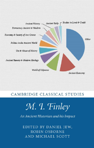 M.I. Finley: An Ancient Historian and his Impact, https://bit.ly/2J5e8DF