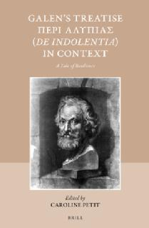Galen's Treatise 'De Indolentia' in Context