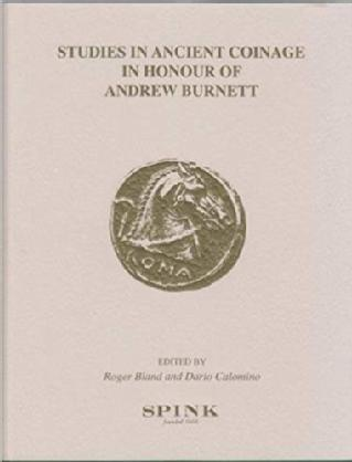Studies in Ancient Coinage in Honour of Andrew Burnett, https://bit.ly/2IEuMwP