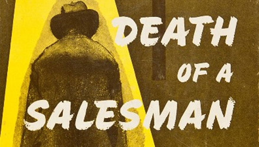 What is Arthur Miller's depiction of the American Dream in Death of a Salesman?