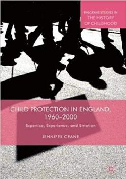 Child Protection in England 1960-2000