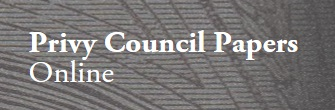 Privy Council Papers Online