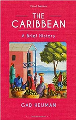 The Caribbean Brief Histories 3