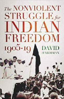 The Nonviolent Struggle for Indian Freedom