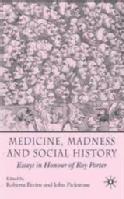Madness and Medicine