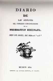 Front page of the first edition of the April 1824 sessions of the Mexican Congress