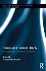 Silvija Jestrovic Book Chapter (8) Ed. Nadine Holdsworth. Book Chapter - 'Born in YU: Performing, Negotiating, and Transforming an Abject Identity', Theatre and National Identity: Re-imagining Concepts of Nation, Routledge, 2014, pp. 129-45