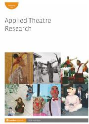 Bobby Smith Article Performing Partnership: The Possibilities of Decentring the Expertise of International Practitioners in International Theatre for Development Partnerships Applied Theatre Research, Vol. 5, No 1, 2017 pp. 37-51