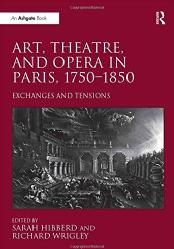 Patricia Smyth Article Spectators and Performers: Viewing Delaroche in Richard Wrigley and Sarah Hibberd (eds), Art, Theatre and Opera in Paris, 1750-1850: Exchanges and Tensions, Ashgate, 2014, pp. 159-184.