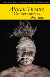 Yvette Hutchison African Theatre Contemporary Women