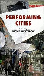 Silvija Jestrovic Ed. Nicolas Whybrow Book Chapter Performing Belgrade: Itineraries of Non-Belonging, pp. 199-218.  Basingstoke and New York: Palgrave, 2014
