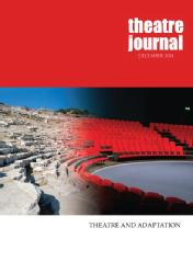 Andy Lavender Article -Modal transpositions towards theatres of encounter, or, in praise of media intermultimodalit in Joanne Tompkins (Ed.), Special issue: Adaptation, Theatre Journal, 66: 4, 2014, 499-518.