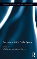 Nicolas Whybrow Book Chapter Trafalgar Square: of Plinths, Play, Pigeons, Publics and Participation The Uses of Art in Public Space, ed. Julia Lossau and Quentin Stevens, London and New York: Routledge, 2015, pp.67-80.