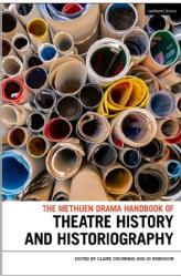 David Coates Book Chapter  Mapping Landscapes of Theatre, The Methuen Drama Handbook of Theatre History and Historiography 2019