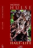 Michael Hulse Half Life