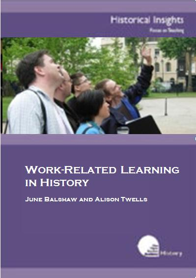 Historical Insights: Work-Related Learning in History