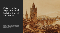 Visions in the Night: Bolzano's Anticipations of Continuity talk title page