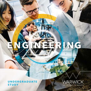 Warwick School of Engineering Undergraduate Programmes Brochure