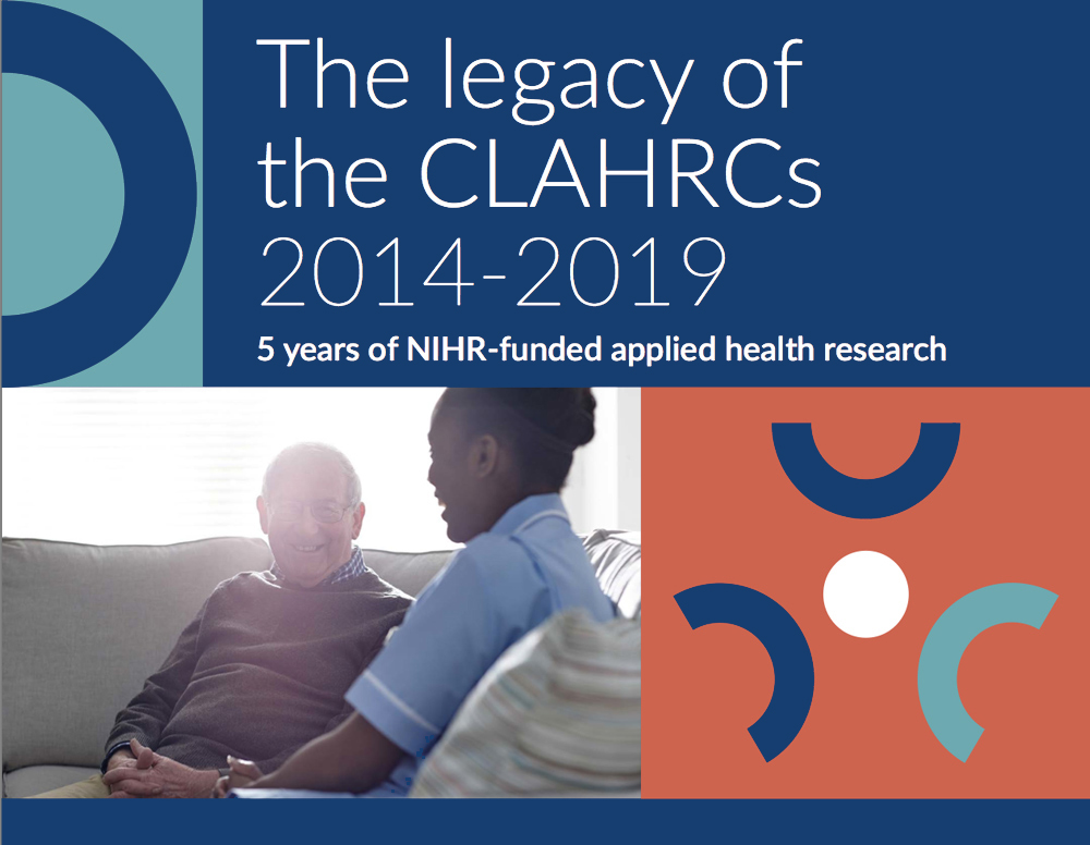 The Legacy of the CLAHRCS 2014-2019 cover