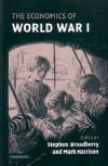 The Economics of World War I (2005)