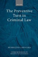 Preventative Turn in Criminal Law Carvalho 2017
