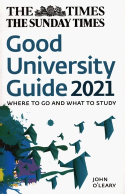 The Times Good University Guide 2021: Where to Go and What to Study:  Amazon.co.uk: O'Leary, John, Times Books: 9780008368289: Books