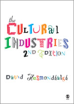 Front cover of The Cultural Industries by David Hesmondhalgh