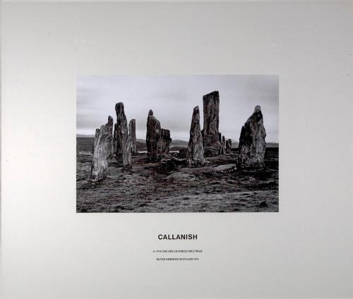 Callanish. A Five Day, One Hundred Mile Walk by Hamish Fulton