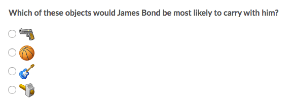 Which of these objects would James Bond be most likely to carry with him?
