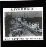 Liverpool, The Gateway to Ireland