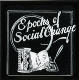 Epochs of Social Change