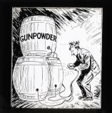 Applying the spark to the gunpowder: 'When putting a match to a dangerous explosive it is useless to ask it not to make a noise'.