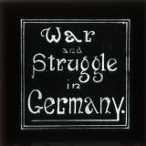 Title slide: War and Struggle in Germany