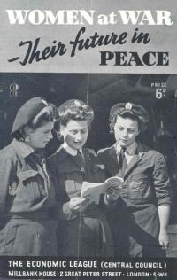 'Women at War - Their future in peace', [1945?]