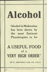 Alcohol. Alcohol in moderation has been shown by the most eminent physiologists to be a useful food of a very high order [MSS.420/BS/7/12/37]