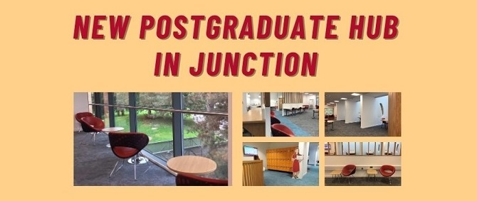 Images of Postgrad Hub interior with text 'New Postgrad Hub in Junction'