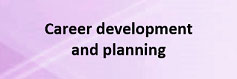 Career development and planning